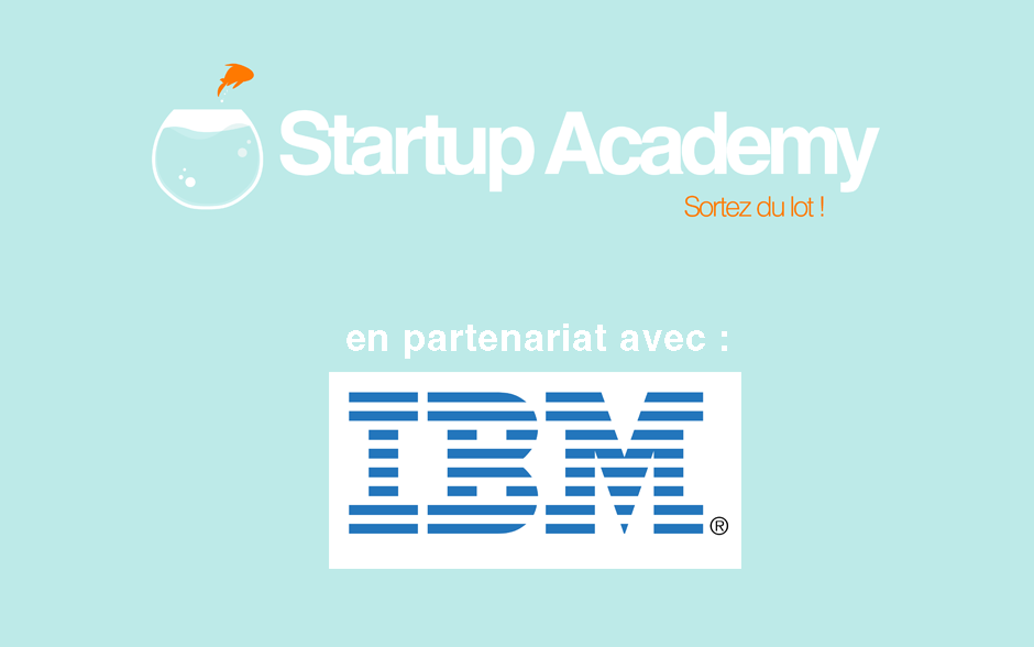 Startup Academy en partenariat avec IBM