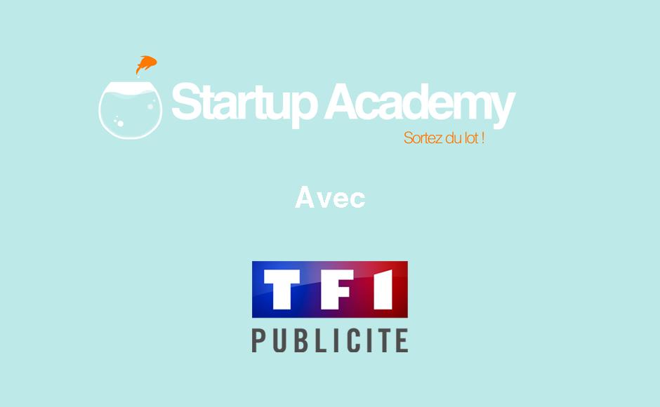 startup academy et TF1 publicité